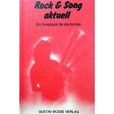 ROCK & SONG AKTUELL Songbuch f. d. Schule Songbook (Bosse 2269)