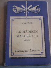 Molière: Le Médecin malgré lui/ Classiques Larousse, 1957