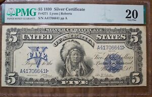 1899 Indian Chief Five Dollar Silver Certificate PMG Very Fine 20 FR#271