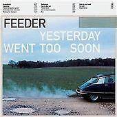 FEEDER - YESTERDAY WENT TOO SOON (CD 1999) NICHOLAS, HIROSE, LEE