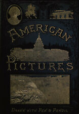 American Pictures - Pen and Pencil Drawings 1879