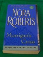 Nora Roberts - Morrigan's Cross - Circle trilogy book 1 LOCAL FREEPOST sc 1114