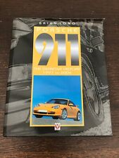 Porsche 911: The Definitive History 1997 to 2004: v. 5 by Brian Long...