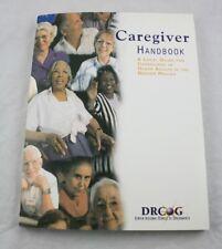 Caregiver Handbook Local Guide for Caregivers Denver Region 2005 DRCOG PF26