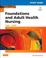 Study Guide For Foundations And Adult Health Nursing, 7e: By Kim Cooper RN  M...