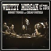 Whitey Morgan - Honky Tonks and Cheap Motels (2009)