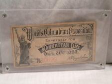 1893 COLUMBIAN  EXPOSITION  MANHATTAN DAY TICKET