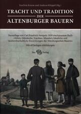 Tracht und Tradition der Altenburger Bauern: