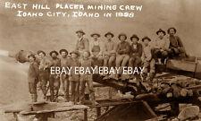1898 EAST HILL GOLD PLACER MINING CREW IDAHO CITY ID MINE MINER PROSPECTOR PHOTO