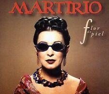 Martirio, Flor De Piel, Very Good Import