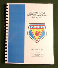"Yaesu FT-107M Service Manual: Full Size 11"" X 24"" Foldout Schematics - 195 pages"