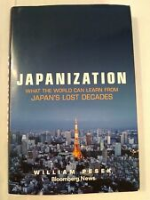 Japanization: What the World Can Learn from Japan's Lost Decades Bloomberg