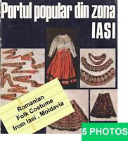 1975 Romanian Folk Costumes from Iasi Moldova illustrated 65 B&W and color pict