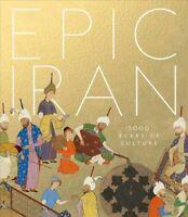 Epic Iran, Hardcover by Curtis, John; Sandmann, Ina Sarikhani; Stanley, Tim, ...
