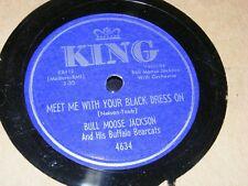 Jump Blues 78 rpm Bull Moose Jackson King Meet Me With Your Black Dress On Singl