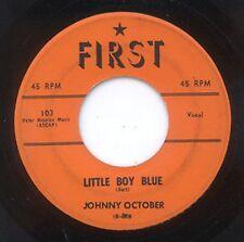 TEEN 45 - JOHNNY OCTOBER - LIT' BOY BLUE - FIRST - 1959