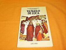 vangelo di luca traduzione interconfessionale in lingua corrente 1976 br. cucita