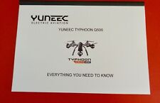 YUNEEC TYPHOON Q500  FLIP OPEN INSTRUCTION MANUAL  IN COLOUR MUST FOR OWNERS