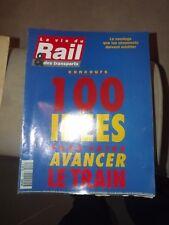 La vie du rail n°2412  22/09/93  TGV nord , 100 idée pour faire avancer le train