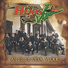 Hijos De Villa Asi Es Mi Vida Y Que CD ***NEW***