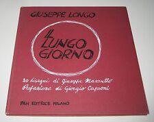 Giuseppe Longo IL LUNGO GIORNO ill. Mazzullo - Pan Editrice 1981