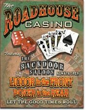 Roadhouse Casino Liquor up Front Poker in Rear Funny Wall Decor Metal Tin Sign