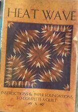Heat Wave by Karen K. Stone - Quilt pattern - Unused.