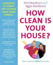 How Clean Is Your House? : Hundreds of Handy Tips to Make Your Home Sparkle...
