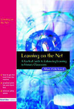 Learning on the Net: A Practical Guide to Enhancing Learning in Primary Classroo