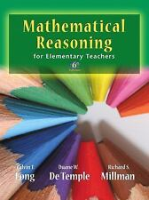 Mathematical Reasoning for Elementary School Teachers by Richard S. Millman,...