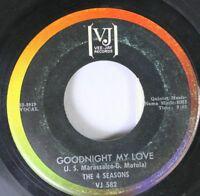 Rock 45 The 4 Seasons - Goodnight My Love / Stay On Vee-Jay Records
