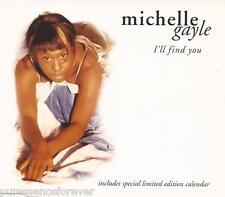 MICHELLE GAYLE - I'll Find You (UK 6 Tk CD Single Pt 2/Ltd Ed Calendar)
