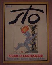 SERGIO TOFANO - STO. STORIE DI CANTASTORIE - 1ED. 1974 RIZZOLI (ZG)