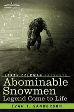 New listing Abominable Snowmen : Legend Come to Life by Ivan T. Sanderson (2009, Trade Paper