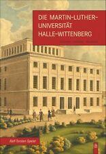 Martin Luther Universität Uni Halle Wittenberg Geschichte Bildband Buch Fotos AK