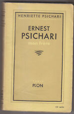 C1 Henriette PSICHARI - ERNEST PSICHARI Mon Frere 1934 Epuise