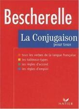 La Conjugaison Pour Tous (Bescherelle 1),Hatier