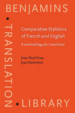 Comparative Stylistics of French and English: A methodology for translation (Be