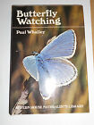 Butterfly Watching by Paul Whalley  Moths Entomology Insects Lepidoptera