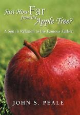 Just How Far from the Apple Tree? : A Son in Relation to His Famous Father by...