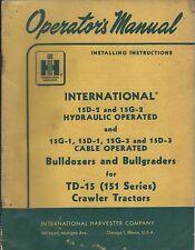 Equipment Manual - Ih - Bulldozers for Td-15 Crawler Tractor Operator's (E3387)