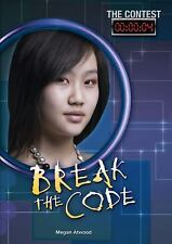 The Contest: Break the Code 4 by Megan Atwood (2016, Hardcover)