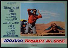 fotobusta 100000 DOLLARI AL SOLE DOLLARS AU SOLEIL BELMONDO VENTURA FRANCIA