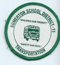 Somerton school District Ii Transportation safety our goal bus driver patch #313
