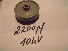 Pomello Condensatore 2200 PF/10 kV... 1pcs.