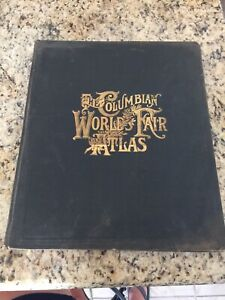 1893 The Columbian World's Fair Atlas Maps & Information Book