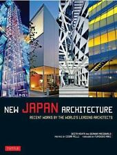 New Japan Architecture : Recent Works by the World's Leading Architects by...