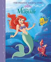 Disney Princess The Little Mermaid The Original Magical Story, Parragon Books Lt