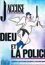 J'accuse  N°4  Juin 1990:Dieu et la police Affaire dominici