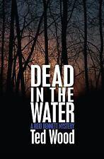 Dead in the Water: A Reid Bennett Mystery (Paperback or Softback)
